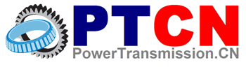 Welcome to PTCN™(PowerTransmission.CN) —— The Power of Transmission!